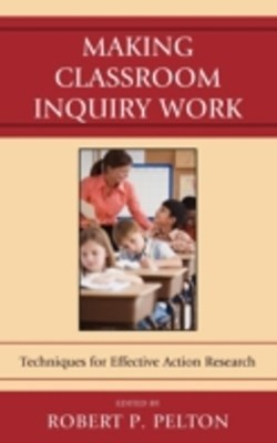 (ebook) Making Classroom Inquiry Work