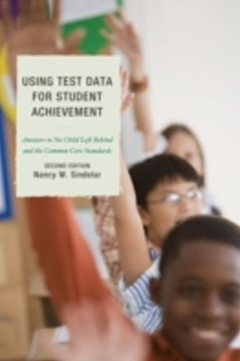 Using Test Data for Student Achievement