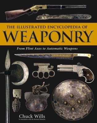 Illustrated Encyclopedia of Weaponry