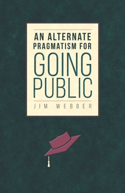(ebook) Alternate Pragmatism for Going Public