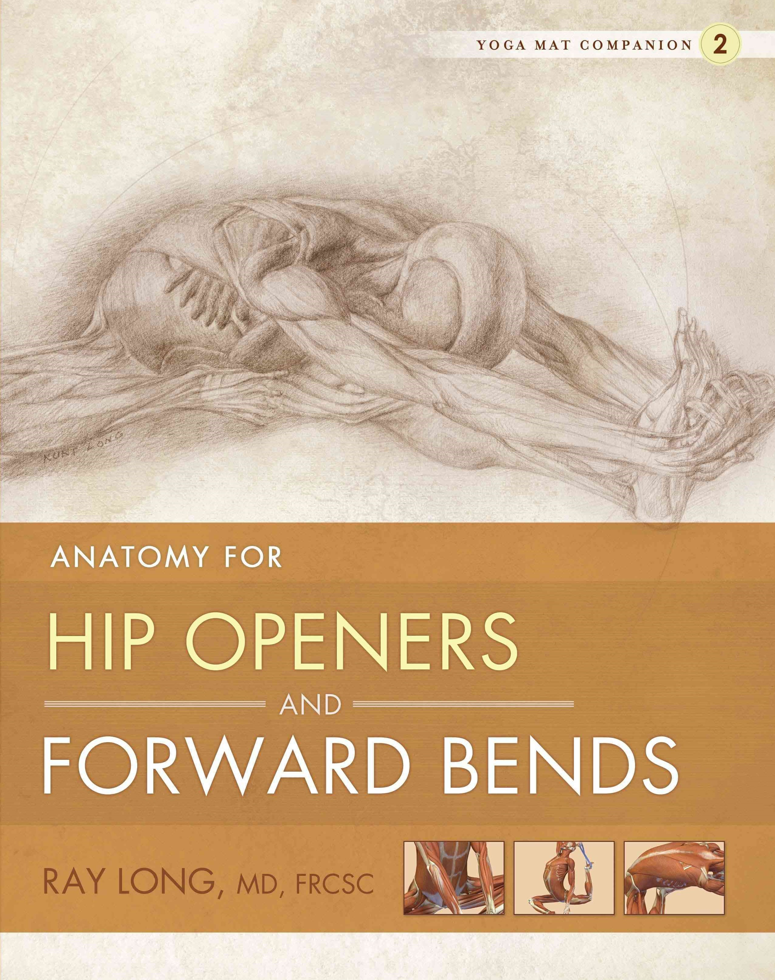 Yoga Mat Companion 2:  Hip Openers & Forward Bends