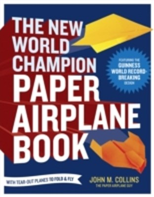 (ebook) New World Champion Paper Airplane Book