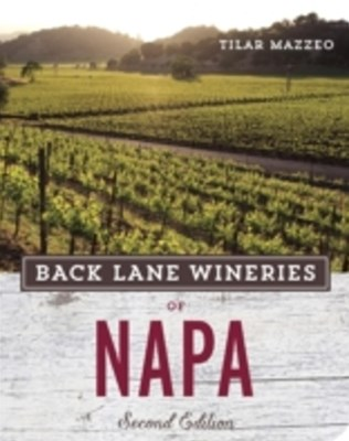 (ebook) Back Lane Wineries of Napa, Second Edition