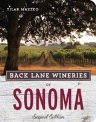 (ebook) Back Lane Wineries of Sonoma, Second Edition