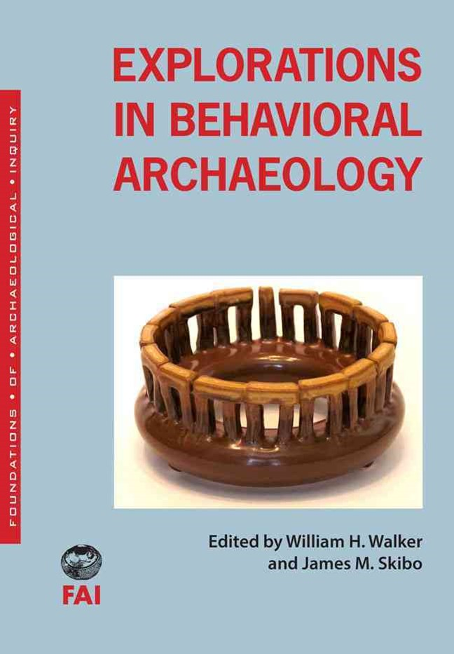 Explorations in Behavioral Archaeology