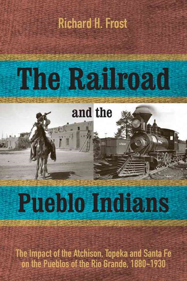 The Railroad and the Pueblo Indians