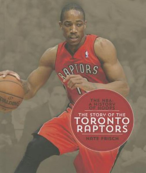 The Story of the Toronto Raptors