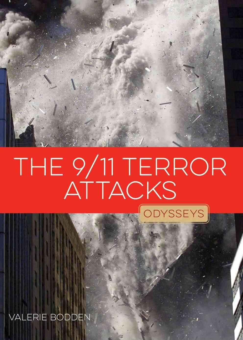 The 9/11 Terror Attacks