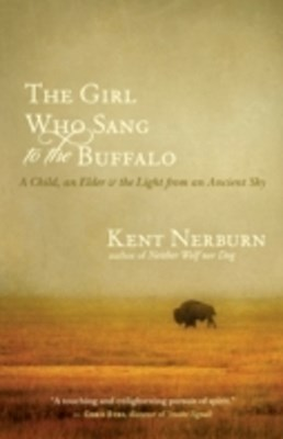 Girl Who Sang to the Buffalo