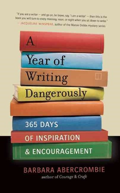 Year of Writing Dangerously
