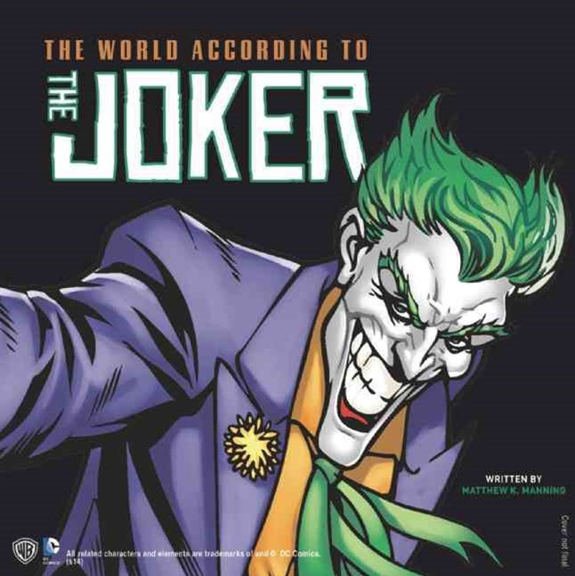 The World According to The Joker