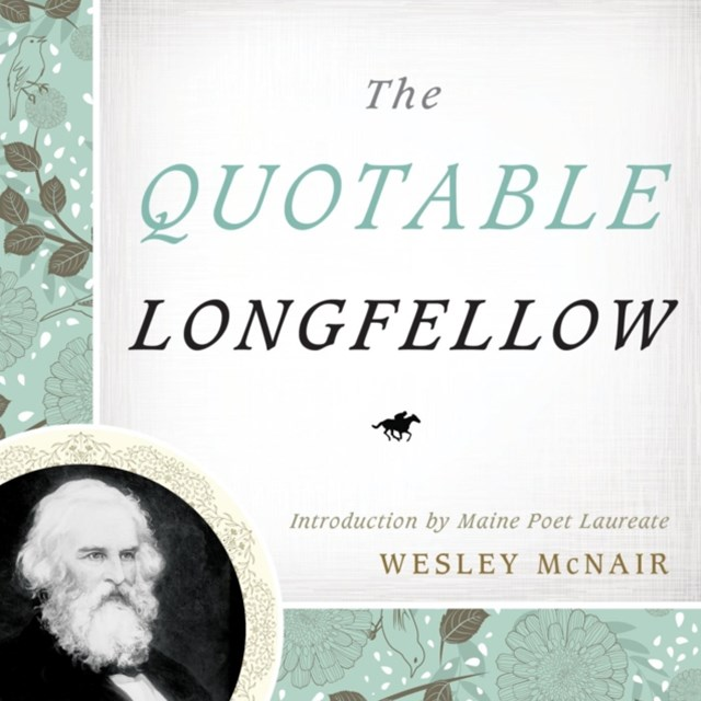 Quotable Longfellow