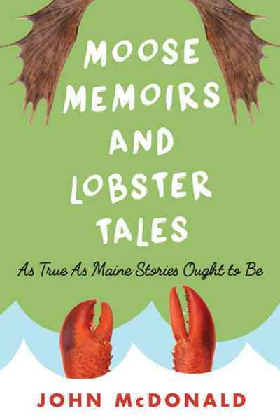 Moose Memoirs and Lobster Tales