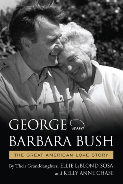 The Great American Love Story of George and Barbara Bush