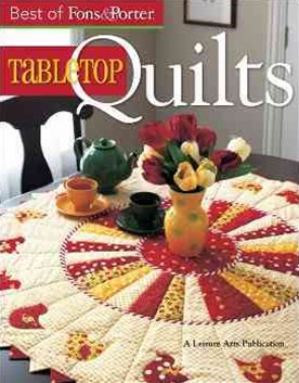 Best of Fons and Porter Tabletop Quilts