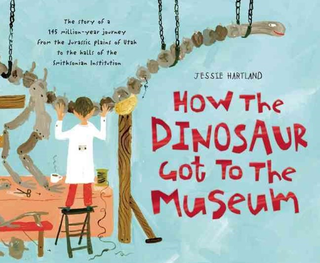 How the Dinosaur Got to the Museum
