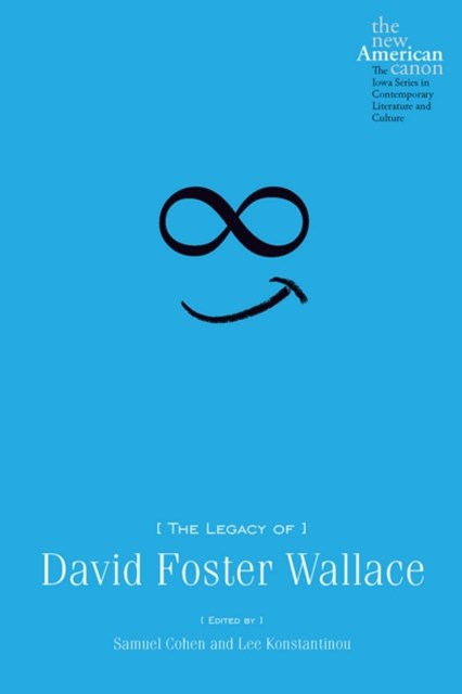 Legacy of David Foster Wallace
