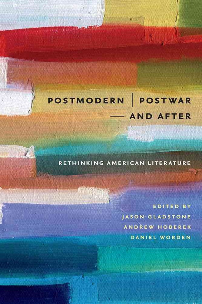Postmodern/Postwar-and After