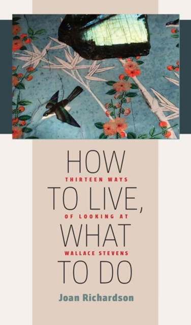 How to Live, What to Do
