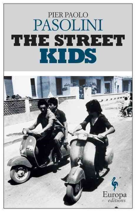 The Street Kids: Europa Editions