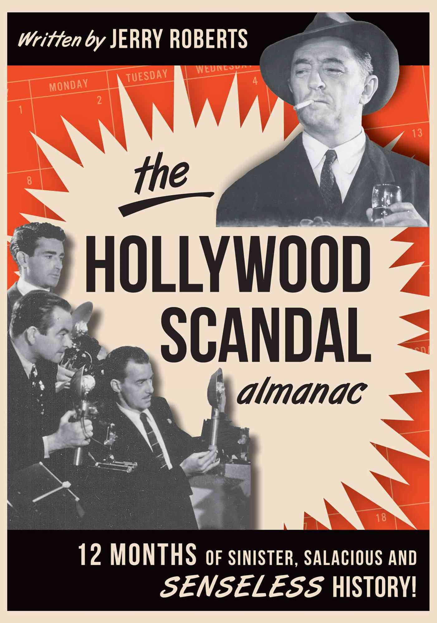 The Hollywood Scandal Almanac