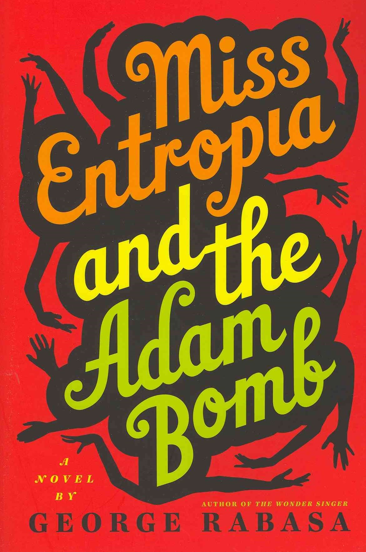 Miss Entropia and the Adam Bomb