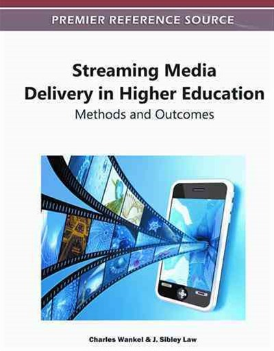 Streaming Media Delivery in Higher Education