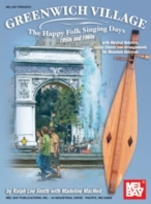 Greenwich Village - The Happy Folk Singing Days 50s & 60s