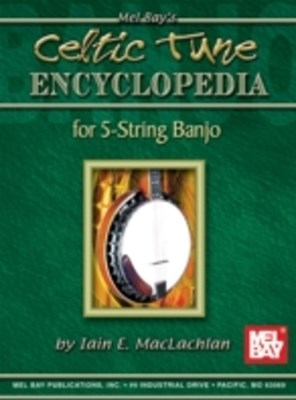 Celtic Tune Encyclopedia for 5-String Banjo