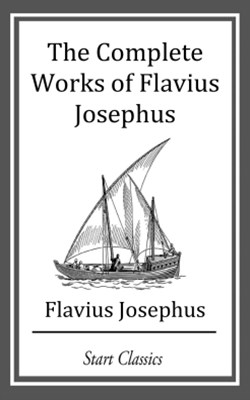 The Complete Works of Flavius Josephu