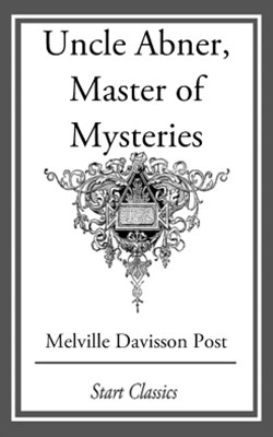 (ebook) Uncle Abner, Master of Mysteries