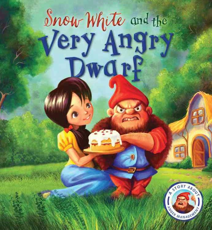 Snow White and the Angry Dwarf