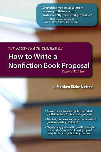 Fast-Track Course on How to Write a Nonfiction Book Proposal