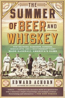 (ebook) The Summer of Beer and Whiskey