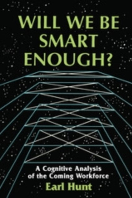 Will We Be Smart Enough?
