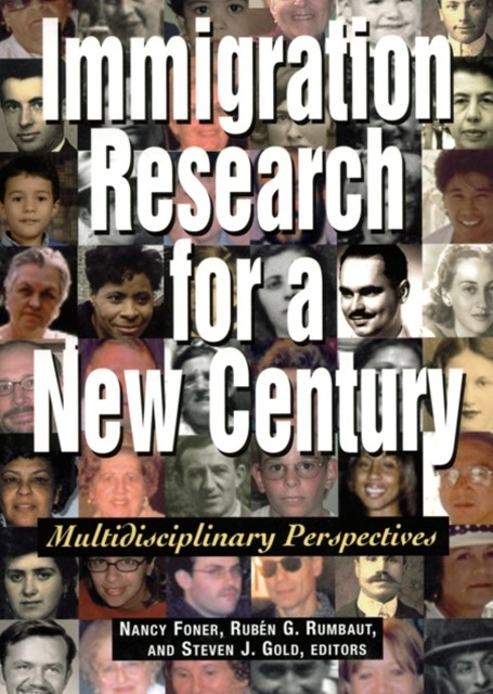 Immigration Research for a New Century