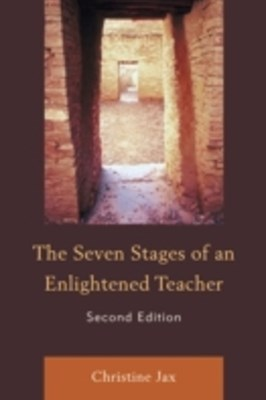 Seven Stages of an Enlightened Teacher