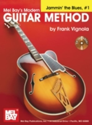 &quote;Modern Guitar Method&quote; Series Jammin' the Blues, #1