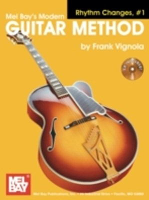 &quote;Modern Guitar Method&quote; Series Rhythm Changes, #1