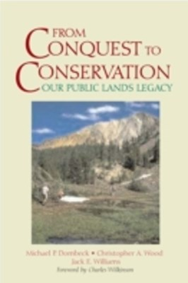 From Conquest to Conservation