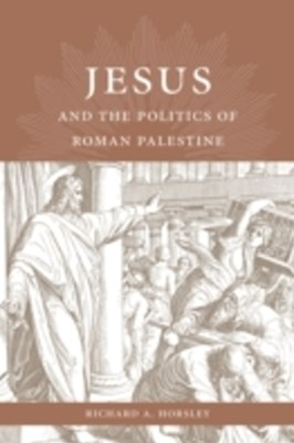 (ebook) Jesus and the Politics of Roman Palestine