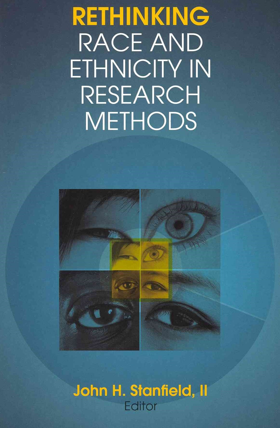 Rethinking Race and Ethnicity in Research Methods