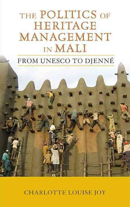 Politics of Heritage Management in Mali