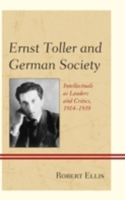 (ebook) Ernst Toller and German Society