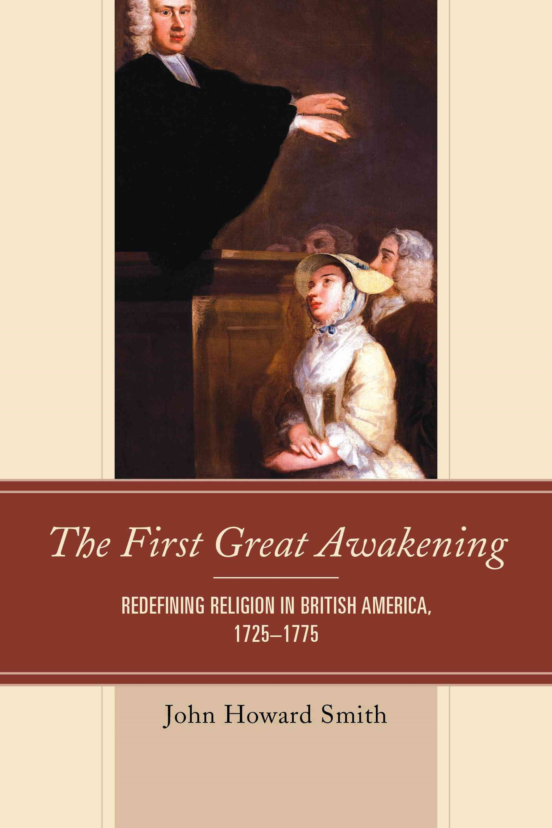 The First Great Awakening