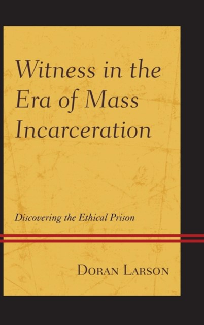 (ebook) Witness in the Era of Mass Incarceration