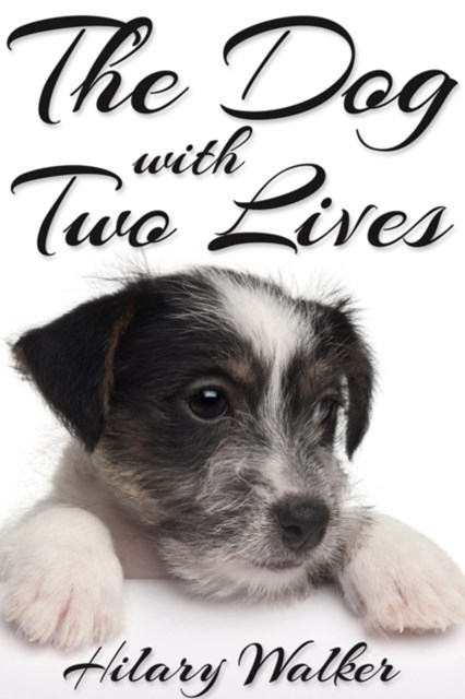 Dog With Two Lives