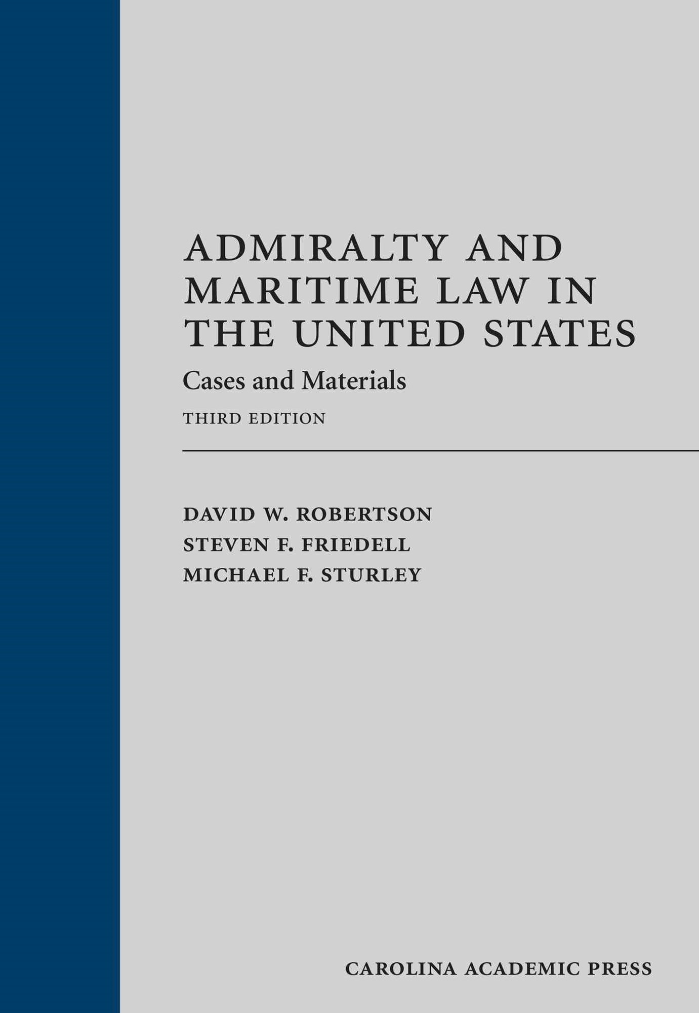 Admiralty and Maritime Law in the United States