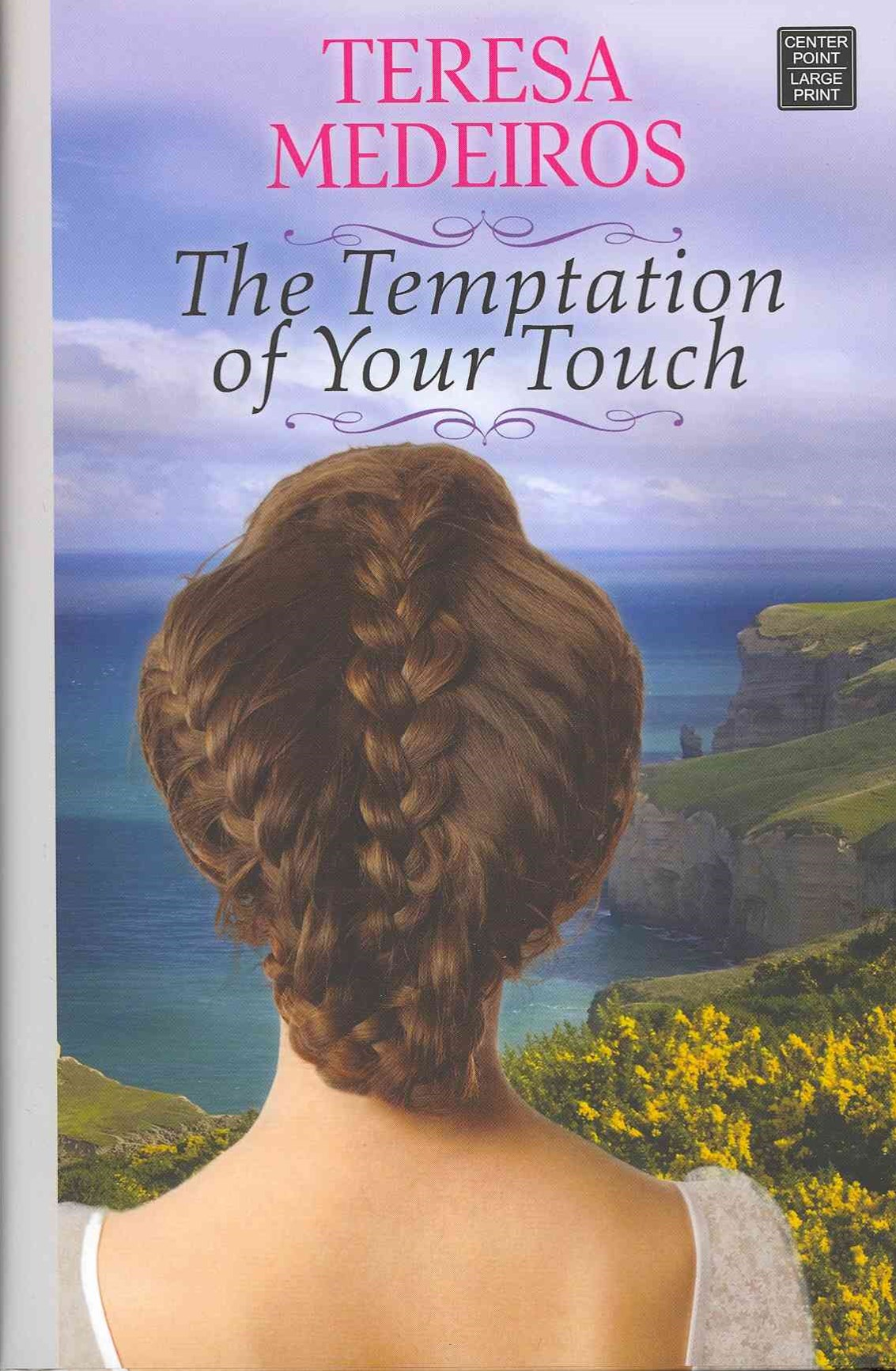 The Temptation of Your Touch