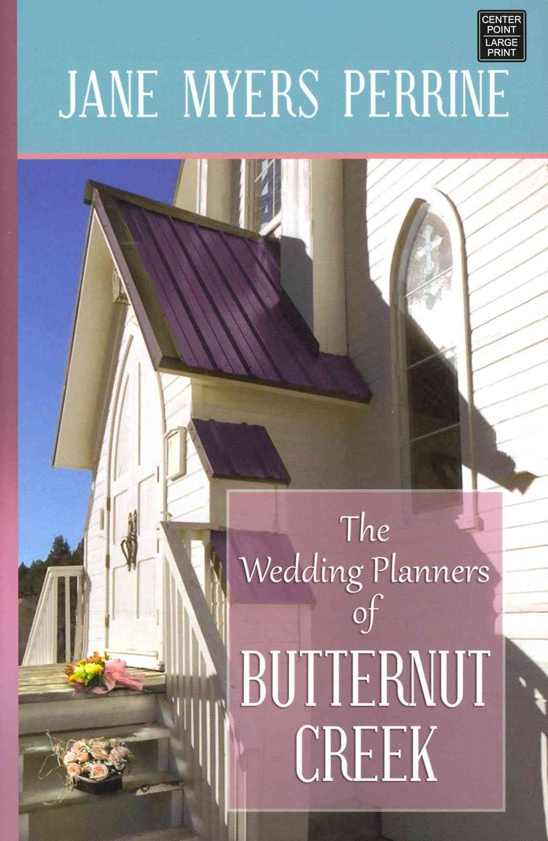 The Wedding Planners of Butternut Creek